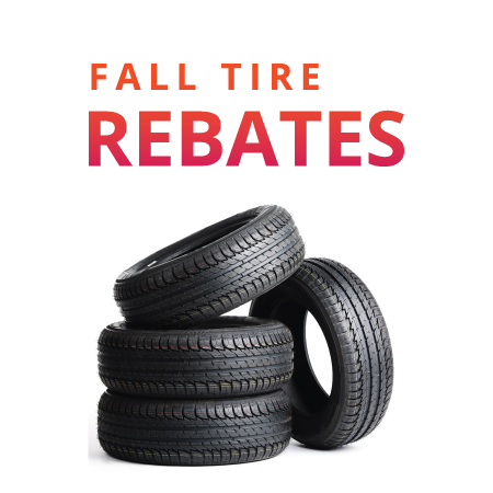 Fall Tire Rebates